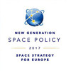 NEW GENERATION SPACE POLICY 2017: Space Strategy for Europe